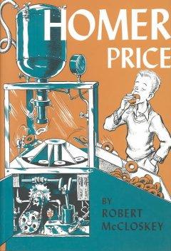 Homer Price and the Dougnut Machine