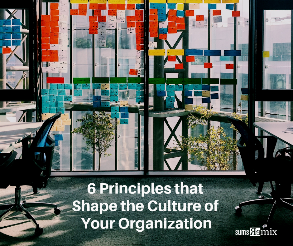 6 Principles That Shape The Culture Of Your Organization 27gen